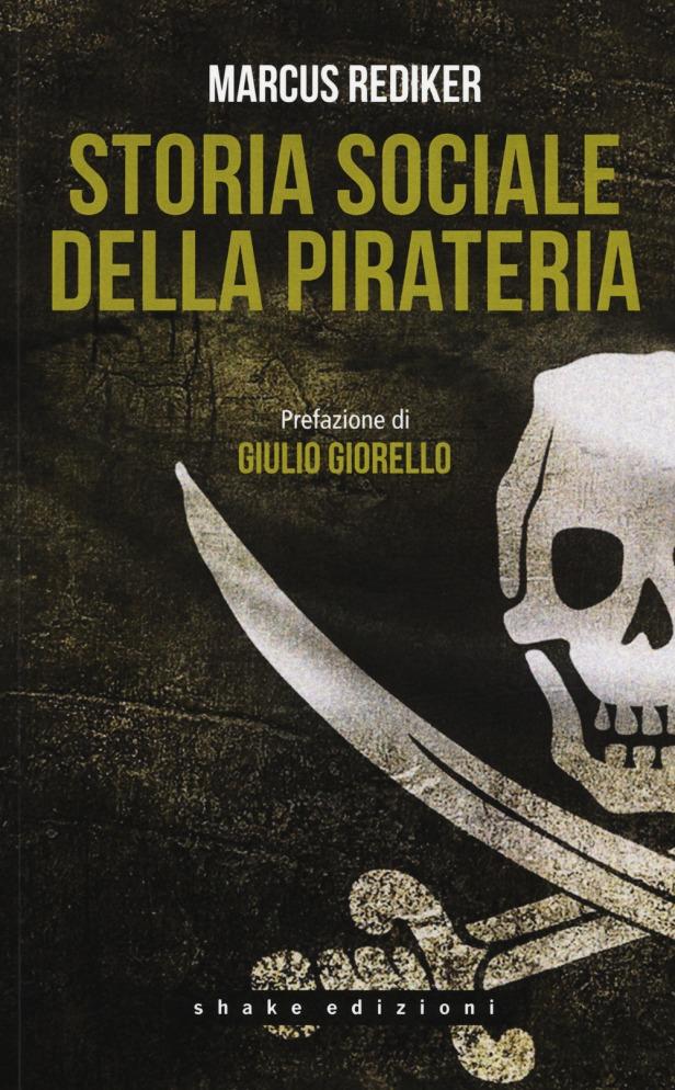 Storia sociale della pirateria, M. Rediker